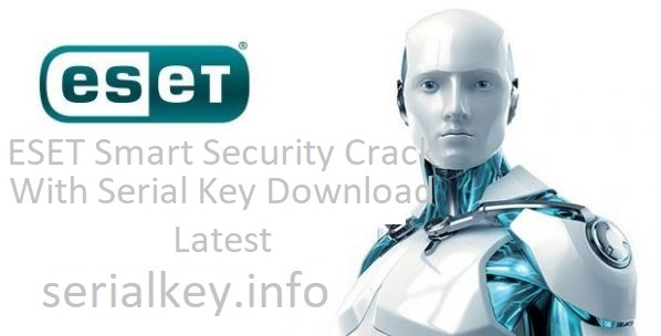 ESET Smart Security 13.0.24.0 Crack + Serial Key Full Download
